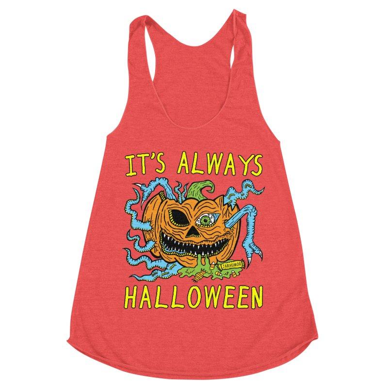 It's Always Halloween Women's Racerback Triblend Tank by JARHUMOR