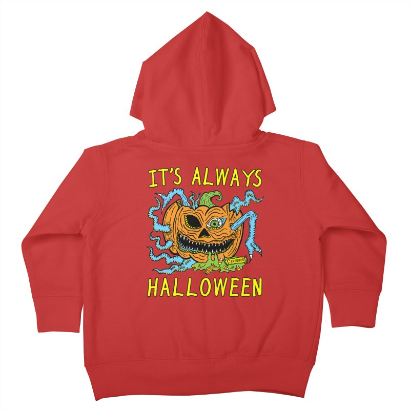 It's Always Halloween Kids Toddler Zip-Up Hoody by JARHUMOR