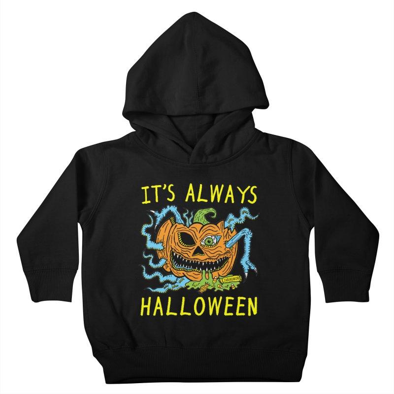 It's Always Halloween Kids Toddler Pullover Hoody by JARHUMOR