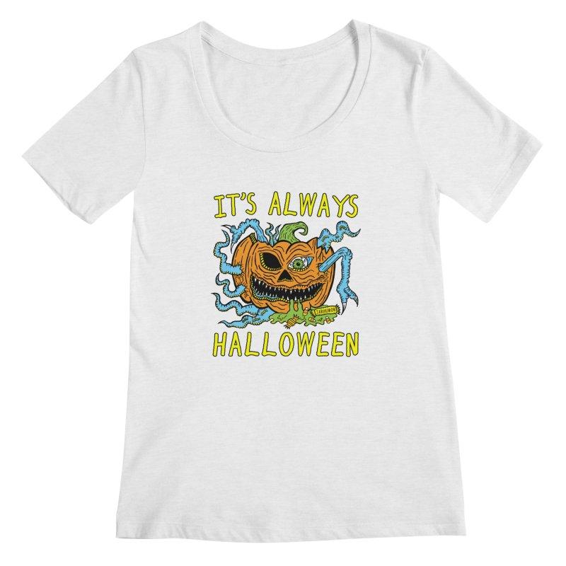 It's Always Halloween Women's Regular Scoop Neck by JARHUMOR