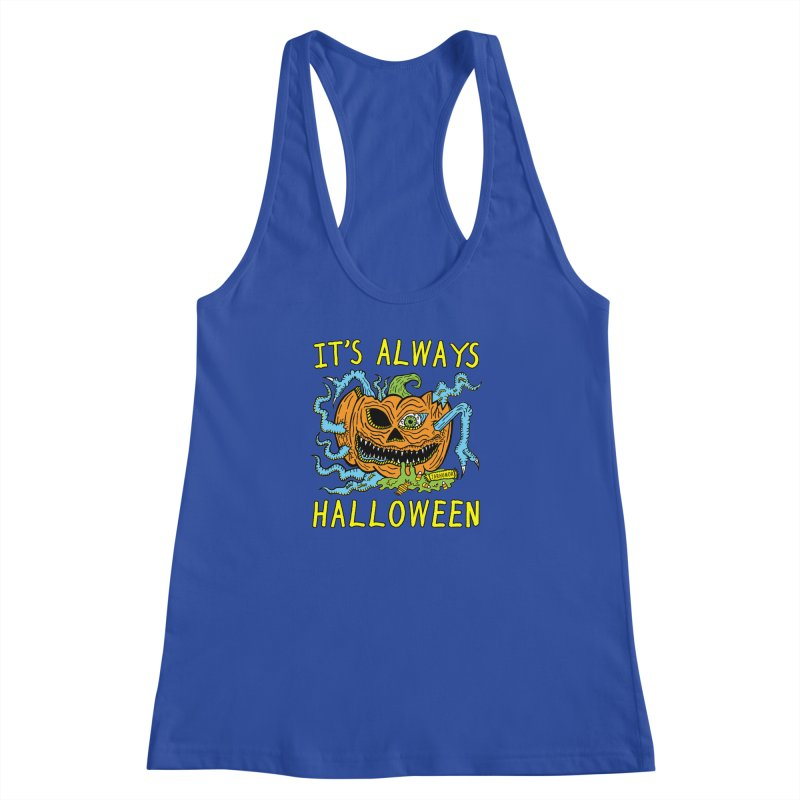 It's Always Halloween Women's Racerback Tank by JARHUMOR