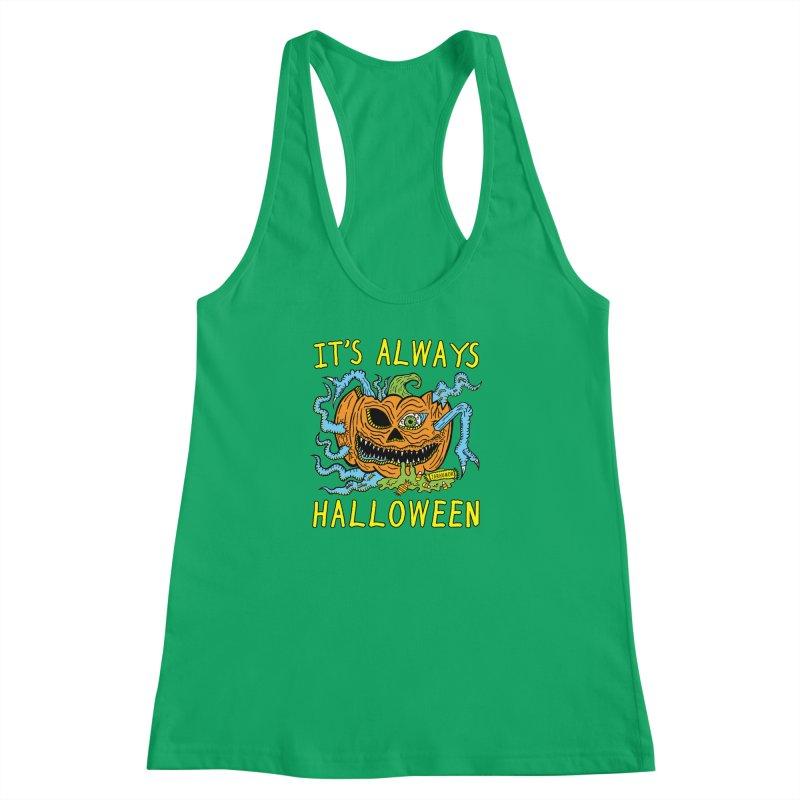 It's Always Halloween Women's Racerback Tank by JARHUMOR
