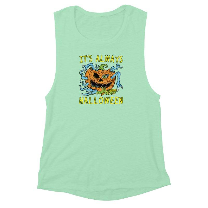 It's Always Halloween Women's Muscle Tank by JARHUMOR