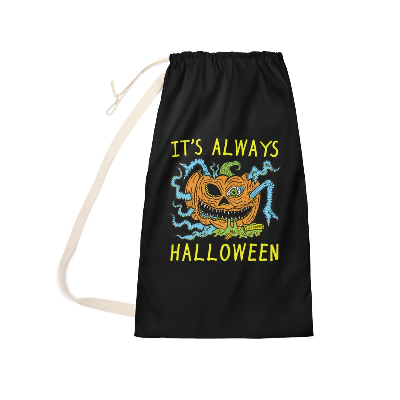 It's Always Halloween Accessories Laundry Bag Bag by JARHUMOR