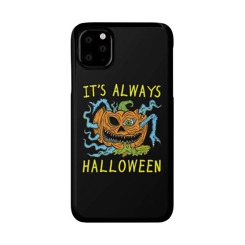 It's Always Halloween Accessories Phone Case by JARHUMOR