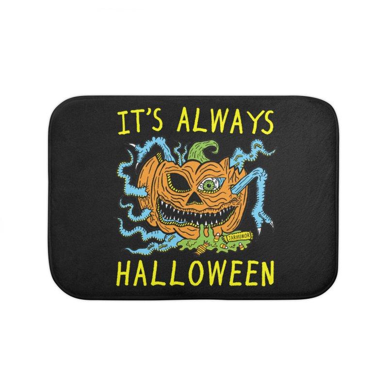 It's Always Halloween Home Bath Mat by JARHUMOR