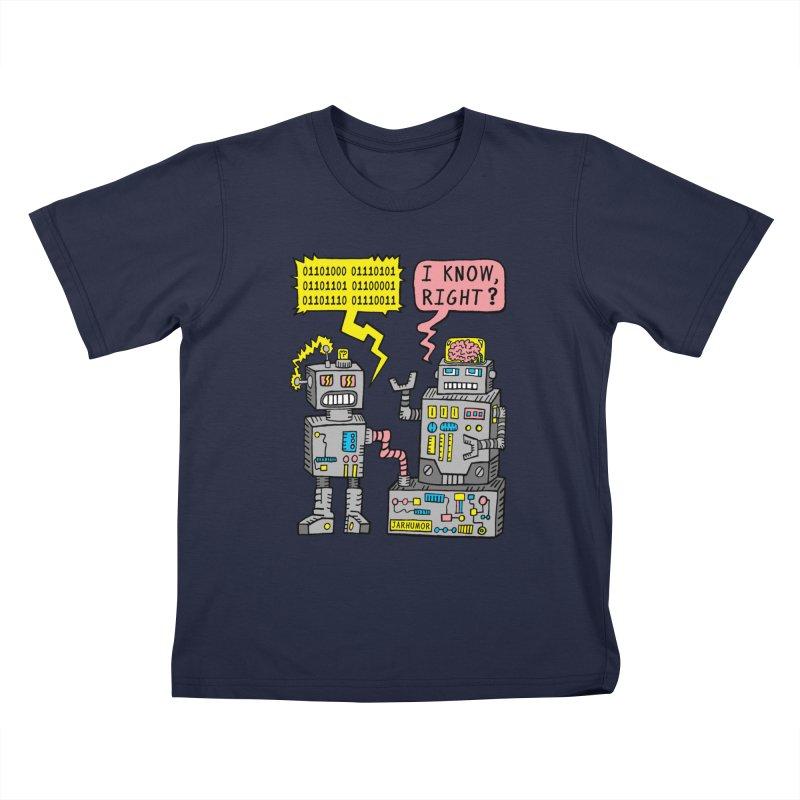 Robot Talk Kids T-Shirt by JARHUMOR