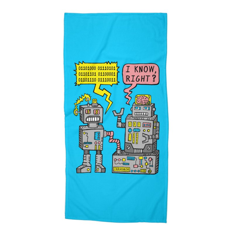Robot Talk Accessories Beach Towel by JARHUMOR