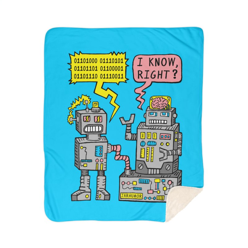 Robot Talk Home Sherpa Blanket Blanket by JARHUMOR