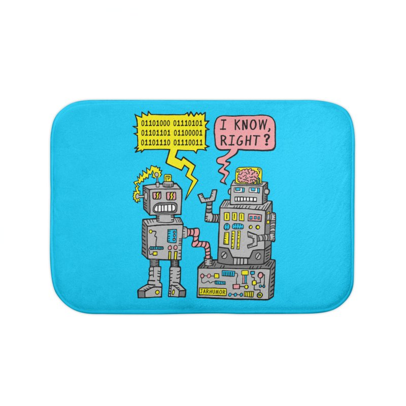 Robot Talk Home Bath Mat by JARHUMOR