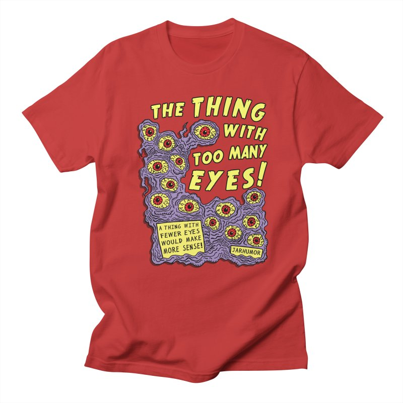 Too Many Eyes in Men's T-shirt Red by James A. Roberson (JARHUMOR)