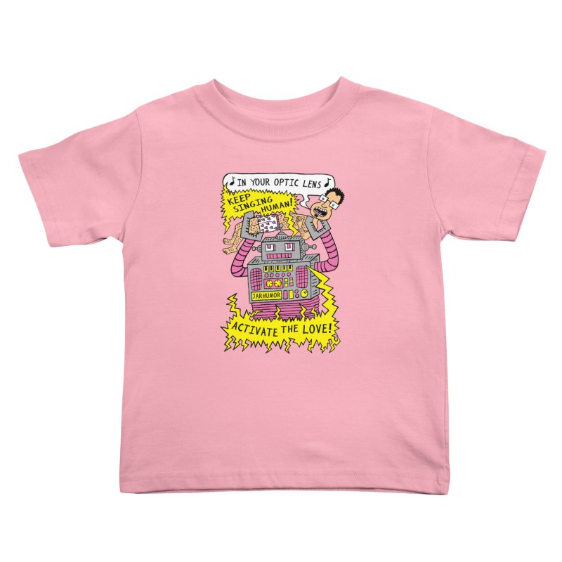 Robot Love Kids Toddler T-Shirt by James A. Roberson (JARHUMOR)