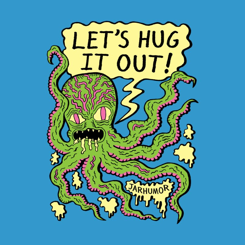 Lets Hug It Out Men's T-Shirt by JARHUMOR