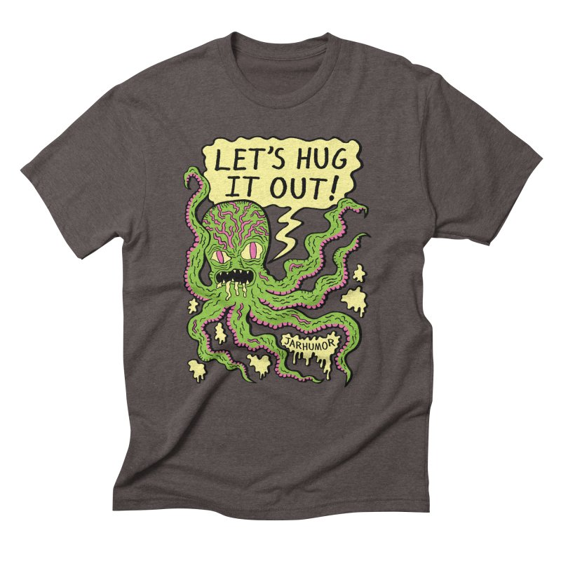Lets Hug It Out Men's T-Shirt by JARHUMOR