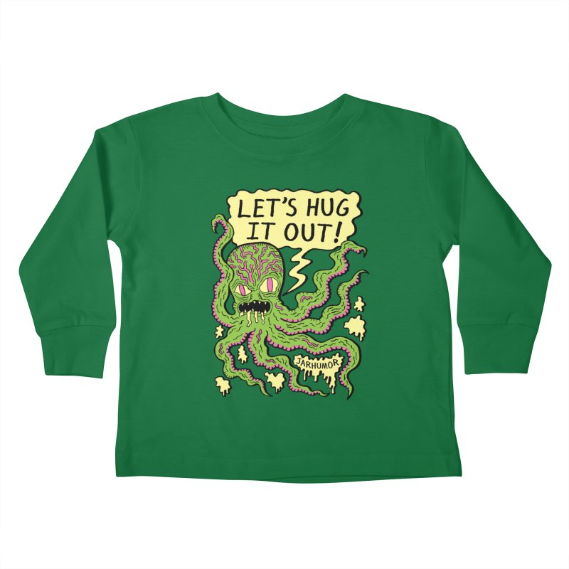 Lets Hug It Out Kids Toddler Longsleeve T-Shirt by James A. Roberson (JARHUMOR)