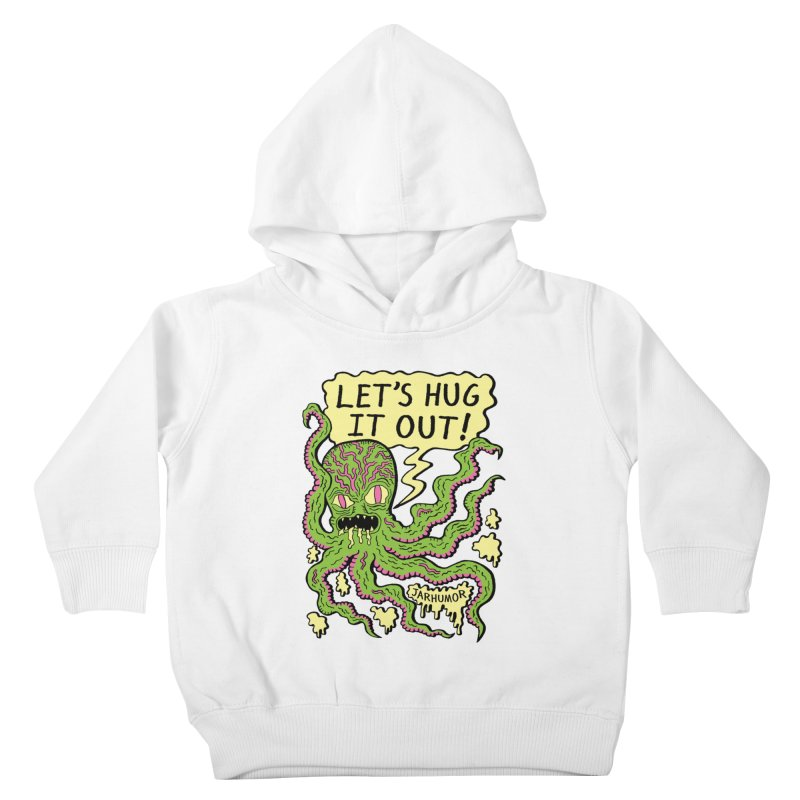 Lets Hug It Out Kids Toddler Pullover Hoody by James A. Roberson (JARHUMOR)