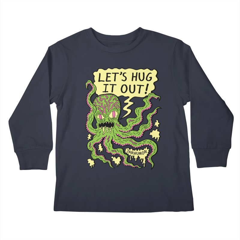 Lets Hug It Out Kids Longsleeve T-Shirt by JARHUMOR