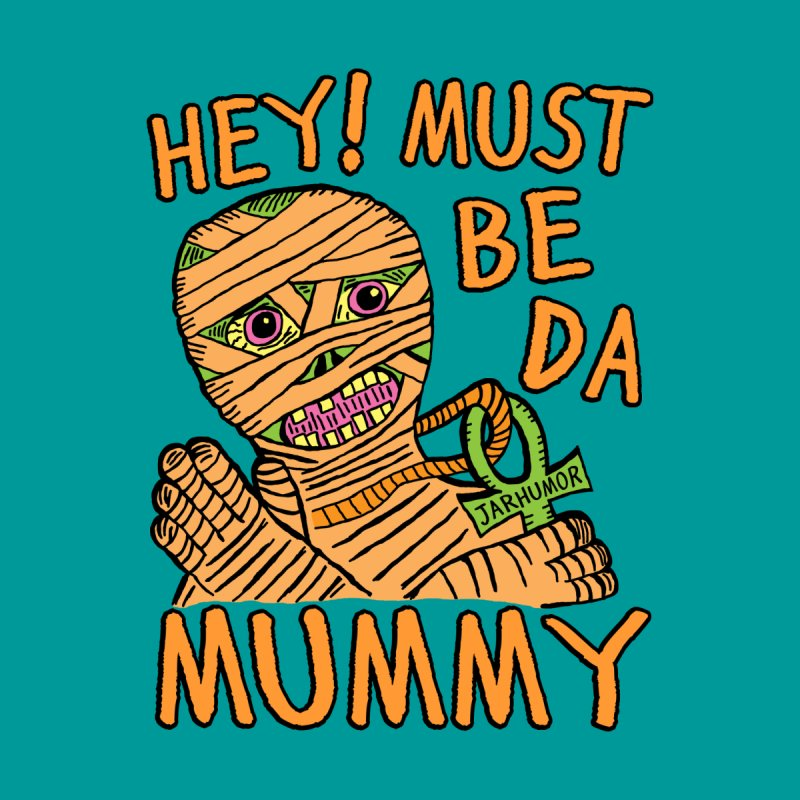 Da Mummy Home Fine Art Print by James A. Roberson (JARHUMOR)