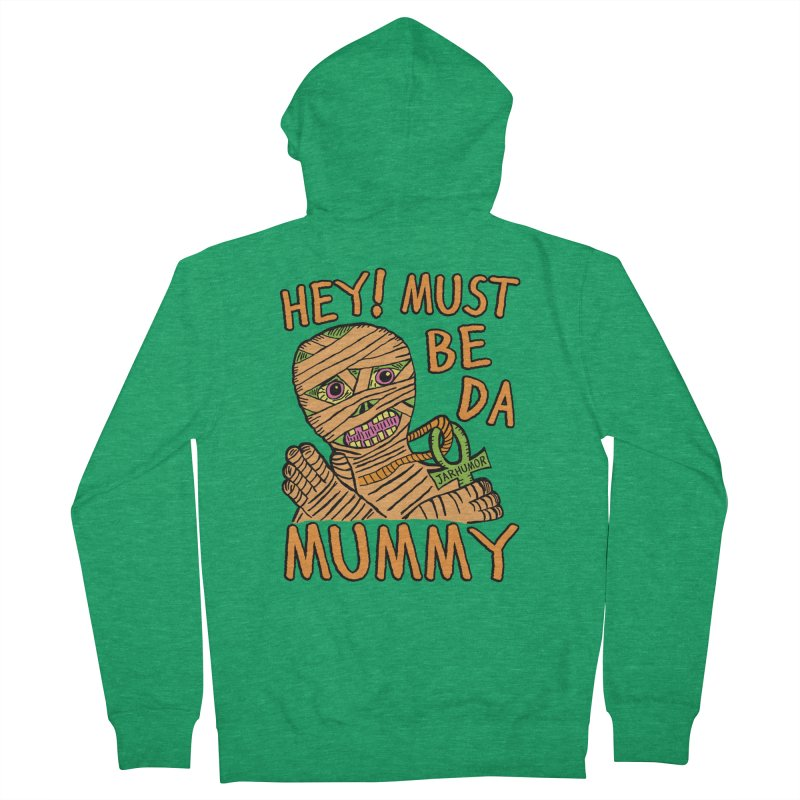 Da Mummy Men's Zip-Up Hoody by JARHUMOR