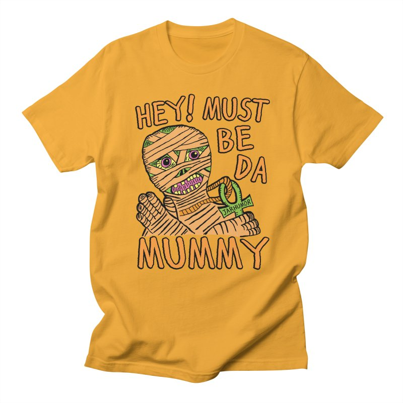 Da Mummy Men's T-shirt by James A. Roberson (JARHUMOR)