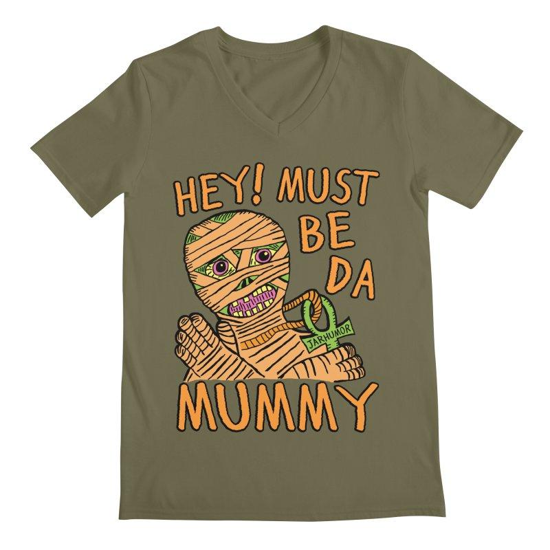Da Mummy Men's Regular V-Neck by JARHUMOR