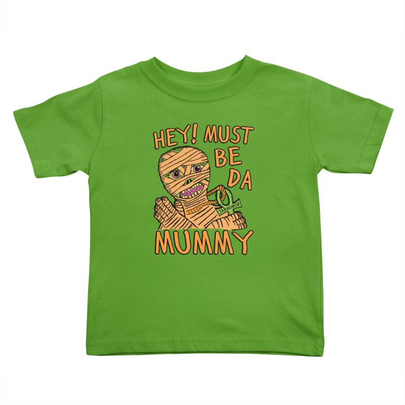 Da Mummy Kids Toddler T-Shirt by JARHUMOR