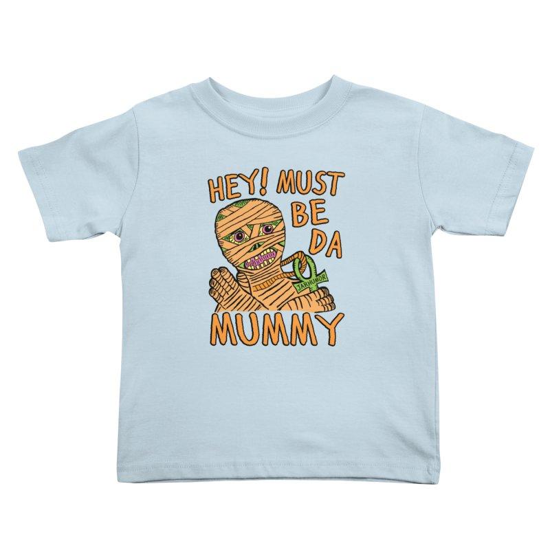 Da Mummy Kids Toddler T-Shirt by JARHUMOR