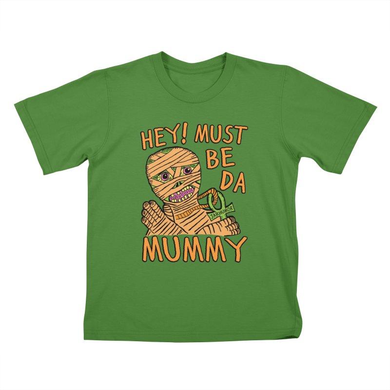 Da Mummy Kids T-shirt by James A. Roberson (JARHUMOR)