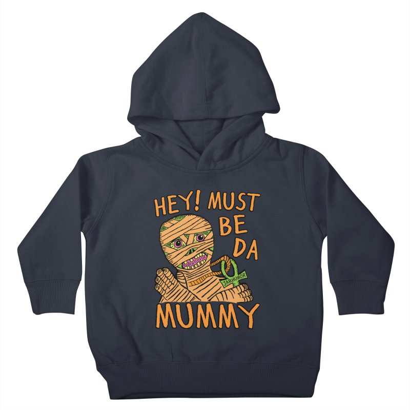 Da Mummy Kids Toddler Pullover Hoody by JARHUMOR