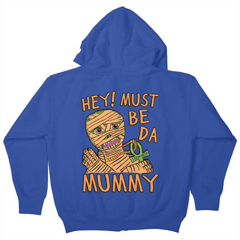Da Mummy Kids Zip-Up Hoody by James A. Roberson (JARHUMOR)