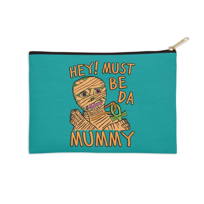 Da Mummy Accessories Zip Pouch by James A. Roberson (JARHUMOR)
