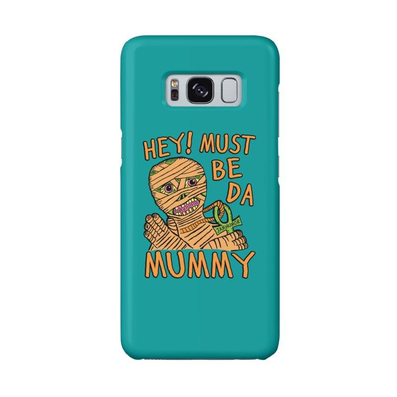 Da Mummy Accessories Phone Case by JARHUMOR