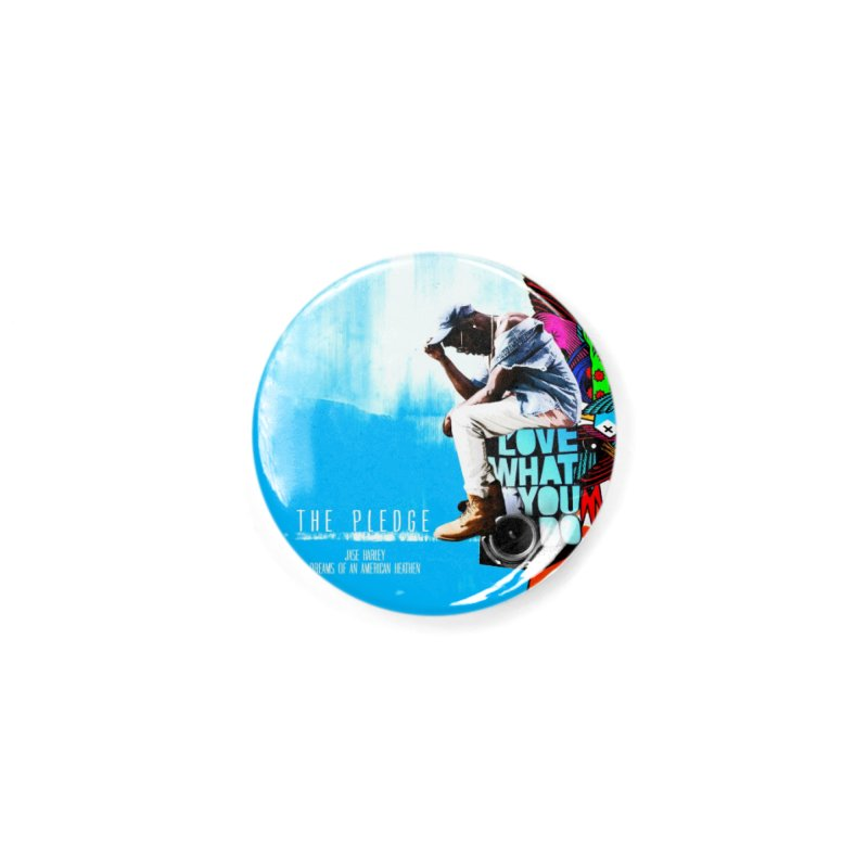 The Pledge Accessories Button by Jase Harley Media