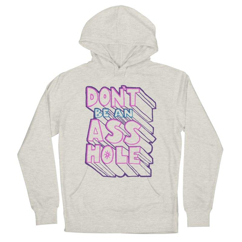 Don't Be an Ass Hole   by Jason Castillo Illustration