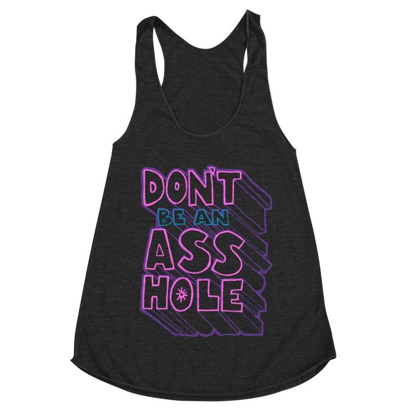 Don't Be an Ass Hole Women's Racerback Triblend Tank by Jason Castillo Illustration
