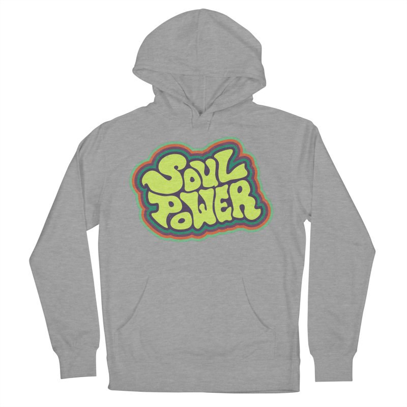 Soul Power Women's French Terry Pullover Hoody by Jason Castillo Illustration