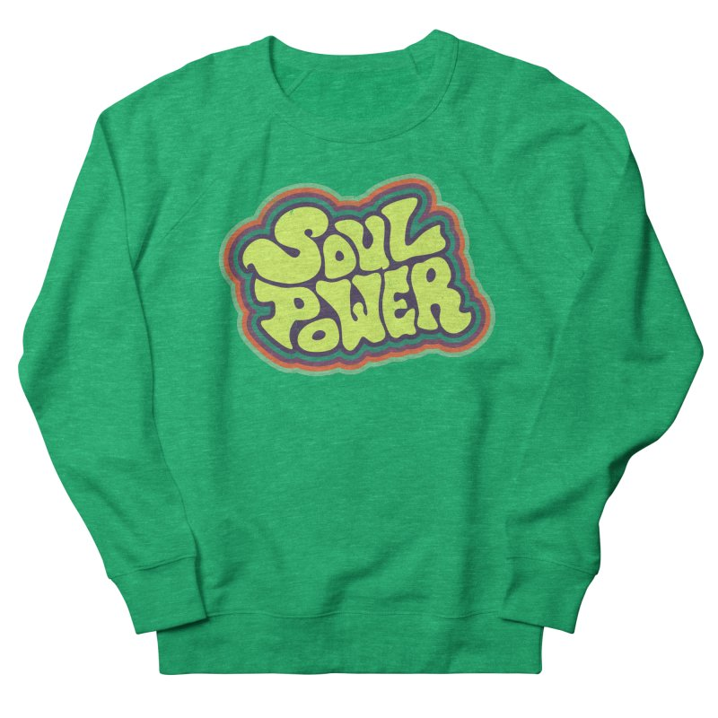 Soul Power Women's French Terry Sweatshirt by Jason Castillo Illustration