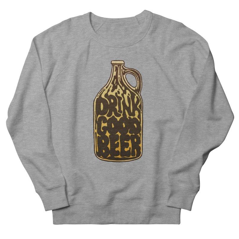 Drink Good Beer Women's French Terry Sweatshirt by Jason Castillo Illustration