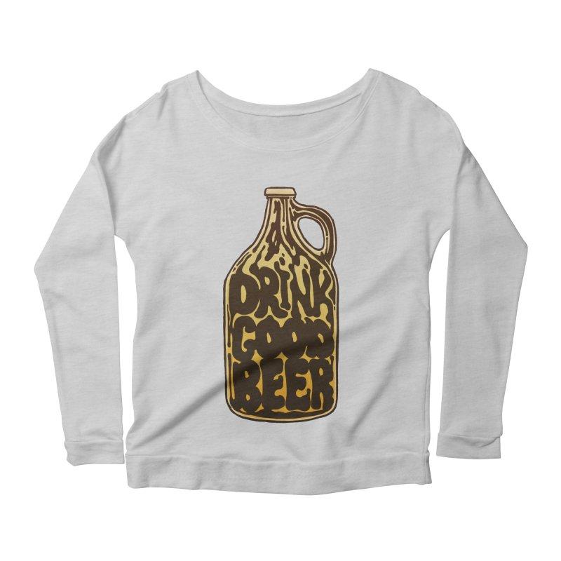 Drink Good Beer Women's Scoop Neck Longsleeve T-Shirt by Jason Castillo Illustration
