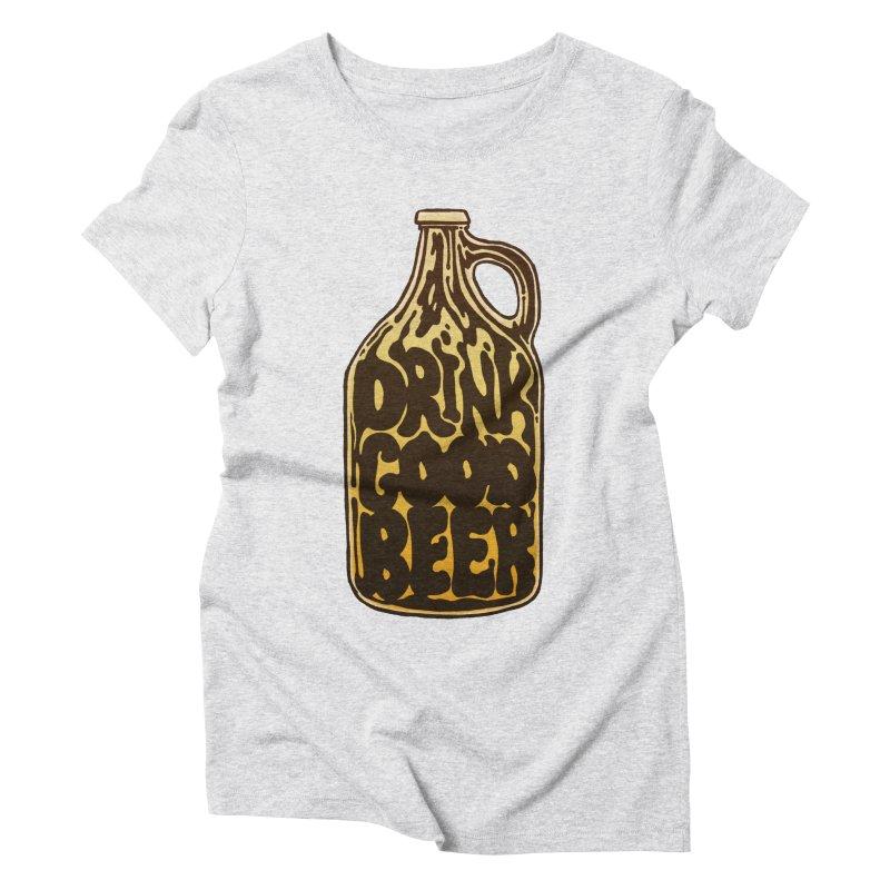 Drink Good Beer Women's T-Shirt by Jason Castillo Illustration
