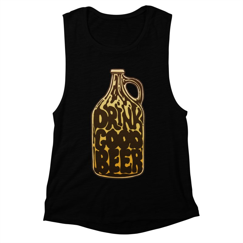 Drink Good Beer Women's Muscle Tank by Jason Castillo Illustration