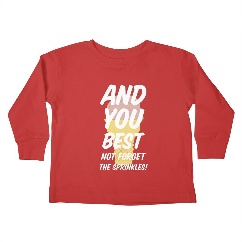 And You Best... Kids Toddler Longsleeve T-Shirt by Jason Early's Artist Shop