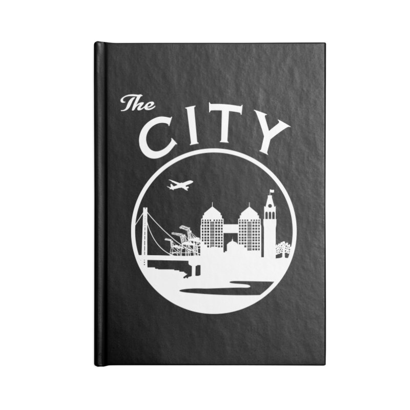 THE CITY of Oakland (white) Accessories Notebook by The Artist Shop of Jason Martian