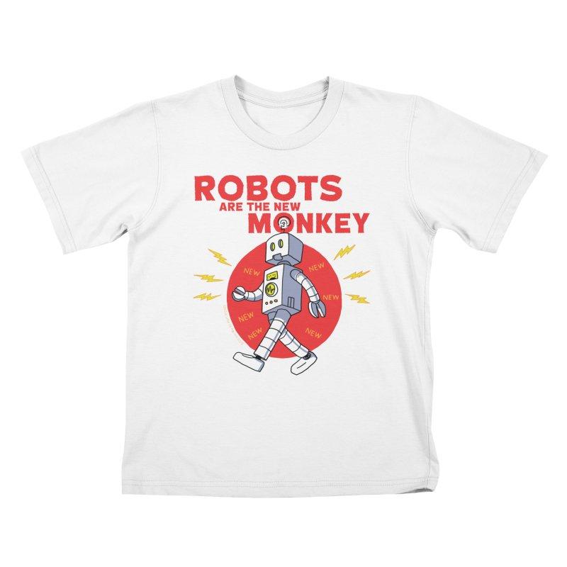 Robots Are The New Monkey! Kids T-Shirt by jasonmayart's Artist Shop