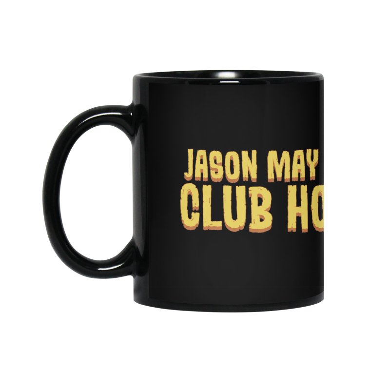 Jason May Draw Club House Logo T Accessories Mug by jasonmayart's Artist Shop