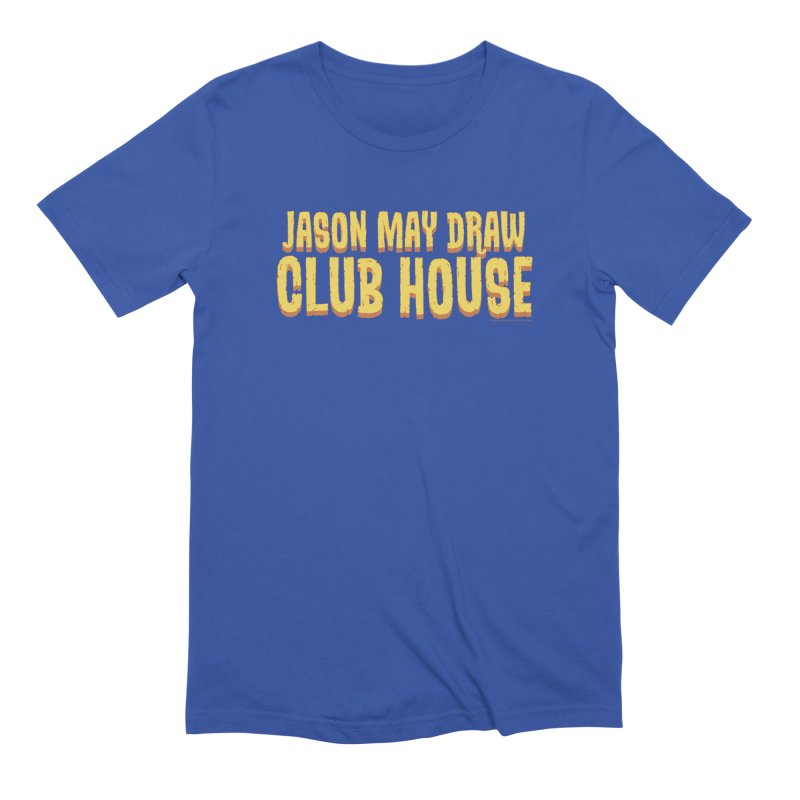 Jason May Draw Club House Logo T Men's T-Shirt by jasonmayart's Artist Shop