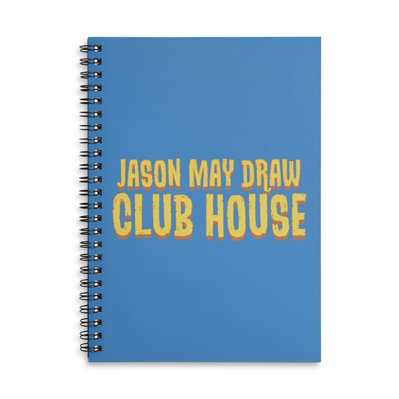 Jason May Draw Club House Logo T Accessories Notebook by jasonmayart's Artist Shop