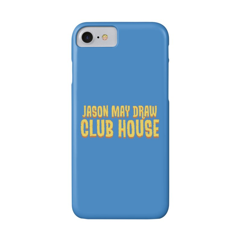 Jason May Draw Club House Logo T Accessories Phone Case by jasonmayart's Artist Shop