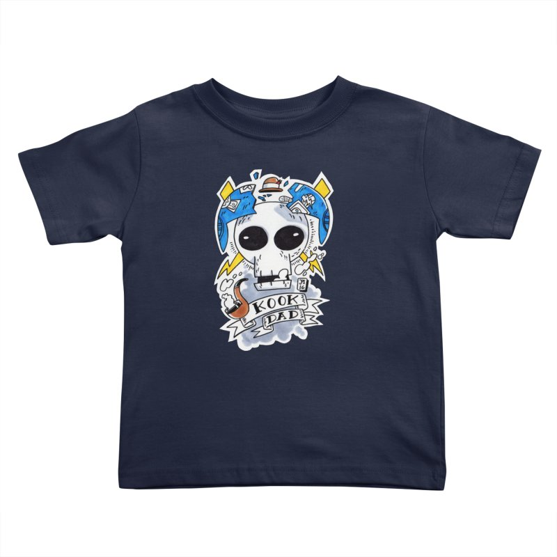 The Original Kook Dad Kids Toddler T-Shirt by jasonmayart's Artist Shop
