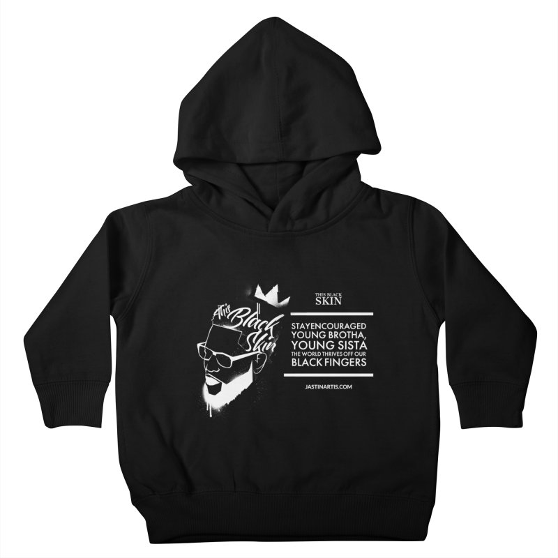LYRICS ON MERCH - This Black Skin Kids Toddler Pullover Hoody by Artis Shop